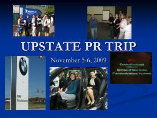 UPSTATE PR TRIP