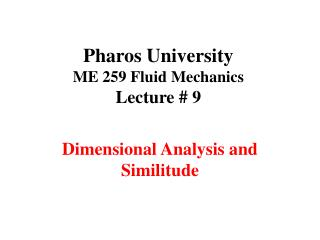 Pharos University ME 259 Fluid Mechanics  Lecture # 9