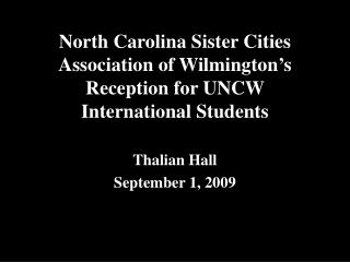 North Carolina Sister Cities Association of Wilmington's Reception for UNCW International Students