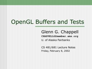 OpenGL Buffers and Tests