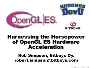 Harnessing the Horsepower of OpenGL ES Hardware Acceleration
