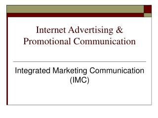 Internet Advertising  Promotional Communication