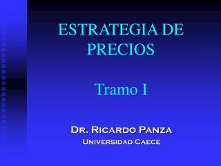 ESTRATEGIA DE PRECIOS Tramo I