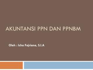 Akuntansi  PPN  dan PPnBm