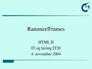 Rammer/Frames