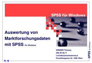 Auswertung von  Marktforschungsdaten  mit SPSS  für Windows  WINDER Thomas