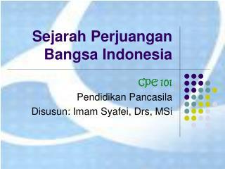 Sejarah Perjuangan  Bangsa Indonesia