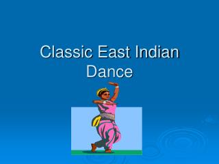 Classic East Indian Dance