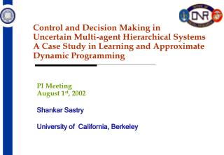 Control and Decision Making in  Uncertain Multi-agent Hierarchical Systems