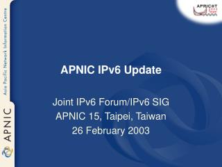 APNIC IPv6 Update