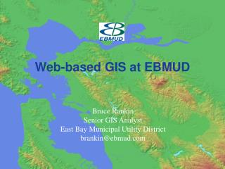 Web-based GIS at EBMUD