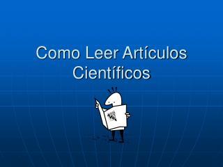 Como Leer Artículos Científicos