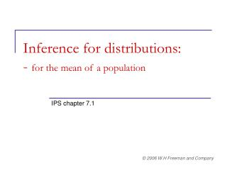 Inference for distributions: - for the mean of a population