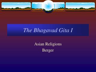 The Bhagavad Gita I