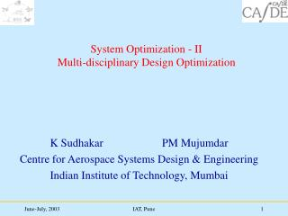 System Optimization - II  Multi-disciplinary Design Optimization