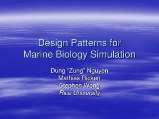 Design Patterns for  Marine Biology Simulation