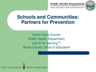 Schools and Communities: Partners for Prevention