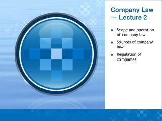Company Law — Lecture 2