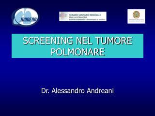SCREENING NEL TUMORE POLMONARE