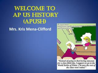 Welcome to   AP US History (APUSH)