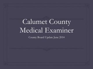 Calumet County Medical Examiner