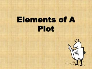 Elements of A Plot