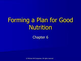 Forming a Plan for Good Nutrition