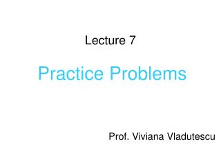 Lecture 7  Practice Problems