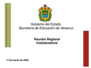Reuni n Regional        Coatzacoalcos