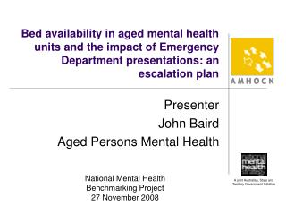 Presenter John Baird Aged Persons Mental Health