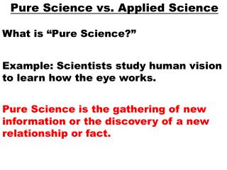 Pure Science vs. Applied Science