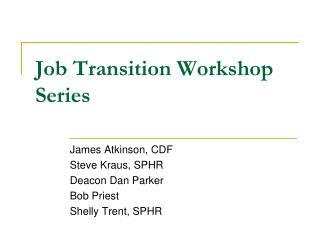 Job Transition Workshop Series
