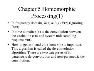 Chapter 5 Homomorphic Processing(1)