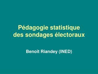 Pédagogie statistique  des sondages électoraux