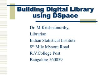 Building Digital Library  using DSpace