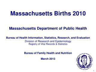 Massachusetts Births 2010