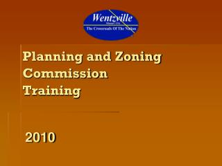 Planning and Zoning Commission  Training
