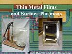 Thin Metal Films and Surface Plasmons