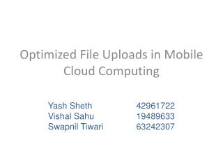 Optimized File Uploads in Mobile Cloud Computing