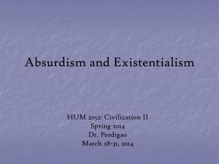 Absurdism and Existentialism