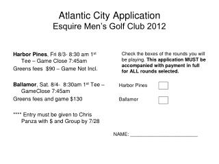 Atlantic City Application  Esquire Men�s Golf Club 2012