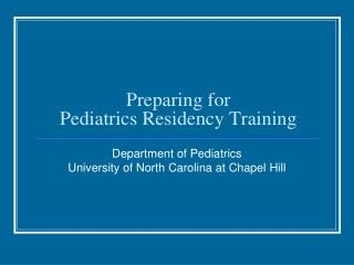 Preparing for  Pediatrics Residency Training