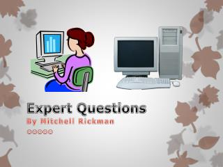 Expert Questions