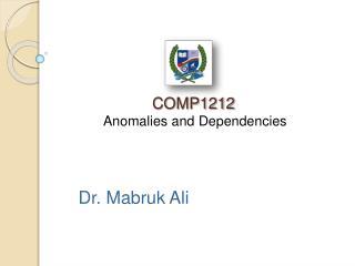 COMP1212 Anomalies and Dependencies