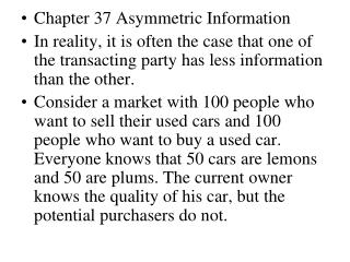 Chapter 37 Asymmetric Information