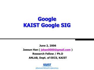 Google KAIST Google SIG