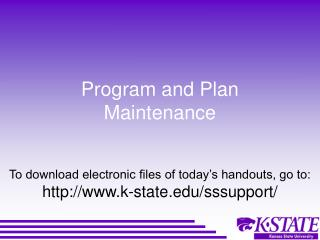 Program and Plan Maintenance