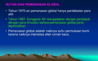 HUTAN DAN PEMANASAN GLOBAL