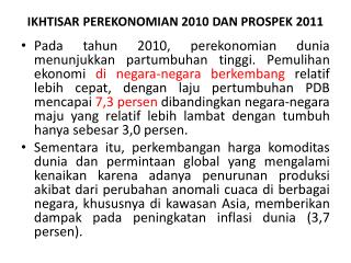 IKHTISAR PEREKONOMIAN  2010 DAN PROSPEK 2011