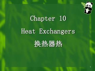 Chapter 10 Heat Exchangers  换热器热